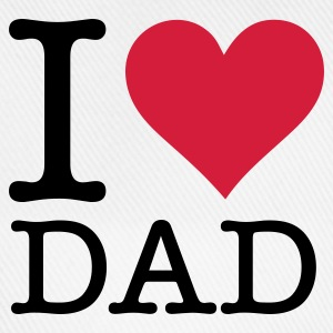 I love my dad! Shirts - Baseball Cap