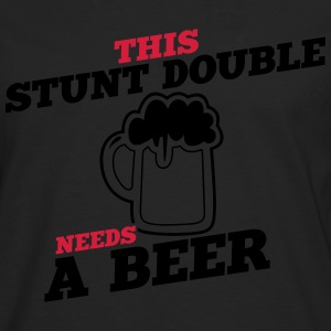 this stunt double needs a beer - Männer Premium Langarmshirt