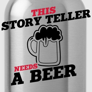 this story teller needs a beer - Water Bottle