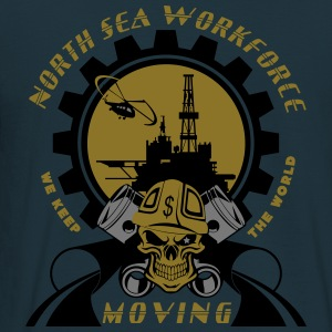 Oil Rig Oil Field North Sea Keeps The World Movng Hoodies & Sweatshirts - Men's T-Shirt