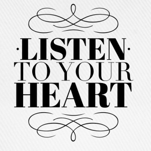 Listen to your heart T-Shirts - Baseballkappe