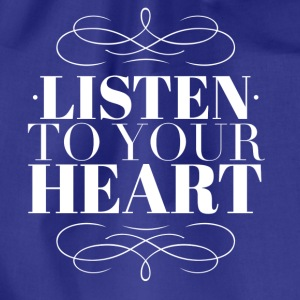 Listen to your heart T-Shirts - Turnbeutel
