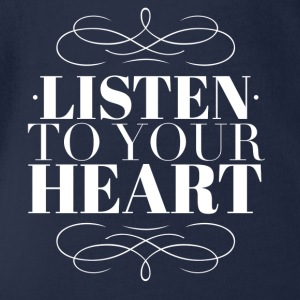 Listen to your heart T-Shirts - Baby Bio-Kurzarm-Body
