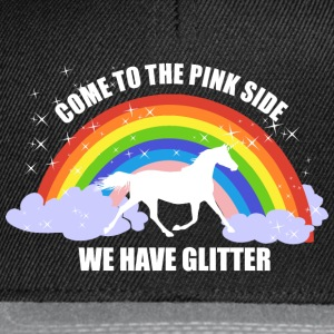 Einhorn *Come to the pink side - we have glitter* Pullover & Hoodies - Snapback Cap