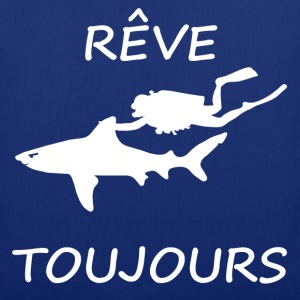 Rêve toujours - Tote Bag