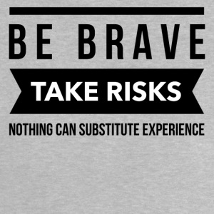 Be brave take risks Shirts - Baby T-Shirt
