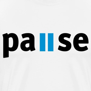 Pause Sweat-shirts - T-shirt Premium Homme