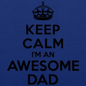 Keep calm Awesome Dad Tee shirts - Tote Bag