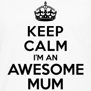 Keep calm Awesome Mum Sweat-shirts - T-shirt manches longues Premium Homme