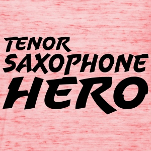 Tenor Saxophone Hero T-Shirts - Frauen Tank Top von Bella