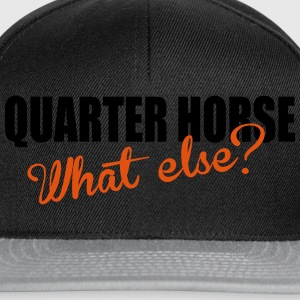 Quarter Horse- What else? Camisetas - Gorra Snapback