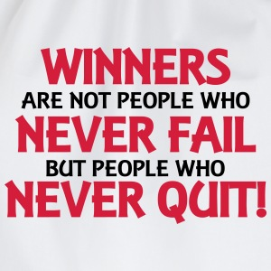 Winners are not people who never fail... Magliette - Sacca sportiva