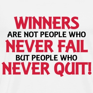 Winners are not people who never fail... Long Sleeve Shirts - Men's Premium T-Shirt