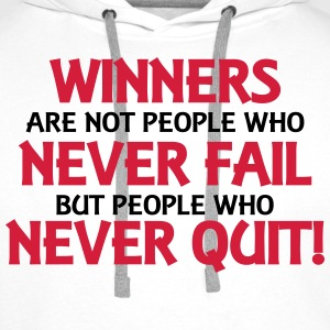 Winners are not people who never fail... T-shirts - Premiumluvtröja herr