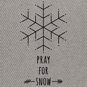 Pray for Snow T-Shirts - Snapback Cap