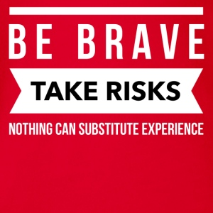 Be brave take risks T-Shirts - Baby Bio-Kurzarm-Body