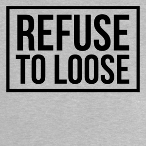 Refuse to loose Shirts - Baby T-Shirt