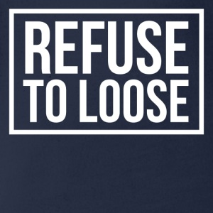Refuse to loose T-Shirts - Baby Bio-Kurzarm-Body