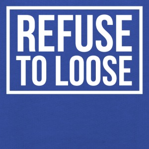Refuse to loose Shirts - Kids' Premium Hoodie