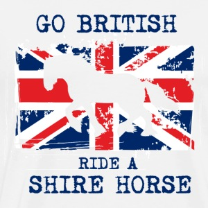 Go British - ride a Shire Horse Long sleeve shirts - Men's Premium T-Shirt