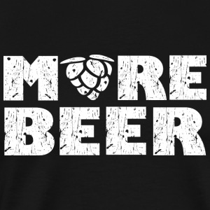 More Beer Vêtements de sport - T-shirt Premium Homme