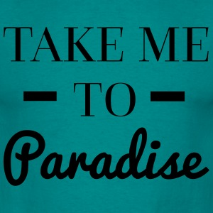 Paradise Hoodies & Sweatshirts - Men's T-Shirt