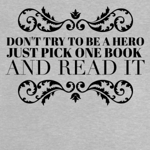 Pick one book and read it Tee shirts - T-shirt Bébé