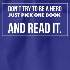 Pick one book and read it Tee shirts - Sac de sport léger