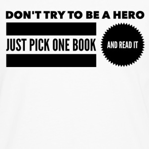 Pick one book and read it Tee shirts - T-shirt manches longues Premium Homme