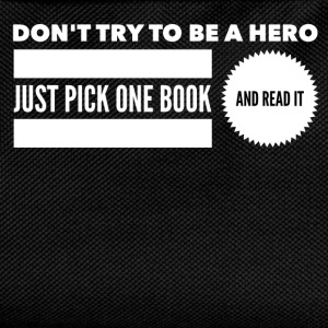 Pick one book and read it Tee shirts - Sac à dos Enfant