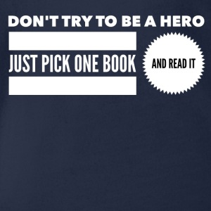 Pick one book and read it Tee shirts - Body bébé bio manches courtes