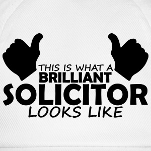 brilliant solicitor T-Shirts - Baseball Cap