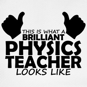 brilliant physics teacher T-Shirts - Baseball Cap