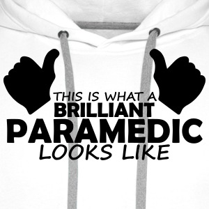 brilliant paramedic T-Shirts - Men's Premium Hoodie