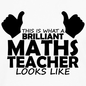 brilliant maths teacher T-Shirts - Men's Premium Longsleeve Shirt