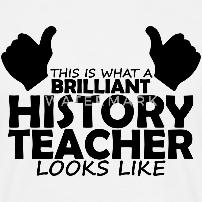 brilliant history teacher T-Shirts - Men's T-Shirt