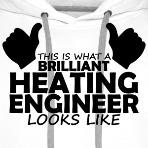brilliant heating engineer T-Shirts - Men's Premium Hoodie