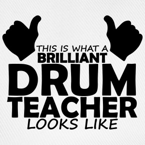 brilliant drum teacher T-Shirts - Baseball Cap