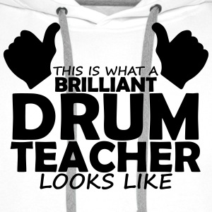 brilliant drum teacher T-Shirts - Men's Premium Hoodie
