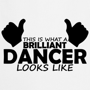 brilliant dancer T-Shirts - Cooking Apron