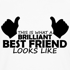 brilliant best friend T-Shirts - Men's Premium Longsleeve Shirt