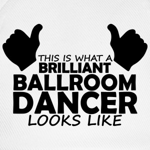 brilliant ballroom dancer T-Shirts - Baseball Cap