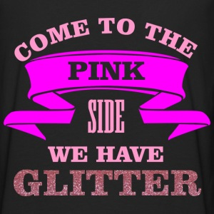 Come to the pink side - we have glitter Hoodies & Sweatshirts - Men's Premium Longsleeve Shirt