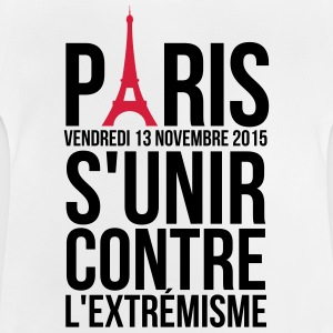 United against extremism Paris France Shirts - Baby T-Shirt