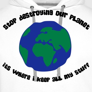 Cease to destroy our planet! Long sleeve shirts - Men's Premium Hoodie