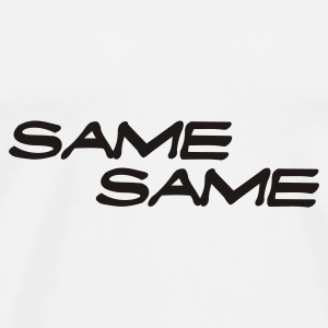 The same the same Caps & Hats - Men's Premium T-Shirt