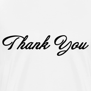 Thank you! Hoodies - Men's Premium T-Shirt