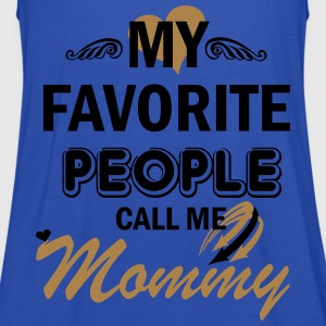 My Favorite People Call me Mommy T-Shirts - Women's Tank Top by Bella
