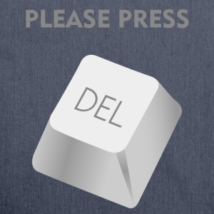 Please press DELATE T-Shirts - Shoulder Bag made from recycled material
