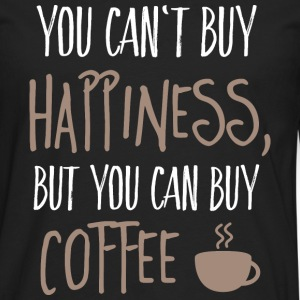 Cant buy happiness, but coffee kan ikke købe lykke, men kaffe Sweatshirts - Herre premium T-shirt med lange ærmer